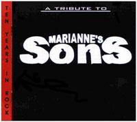 A Tribute to Mariannes Sons - Ten Years in Rock